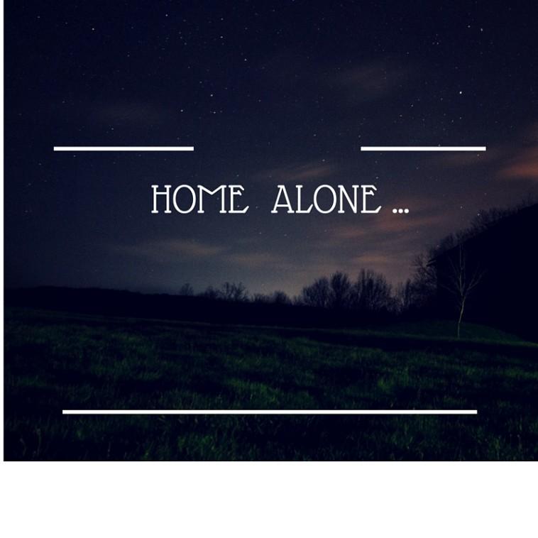 Home alone ...